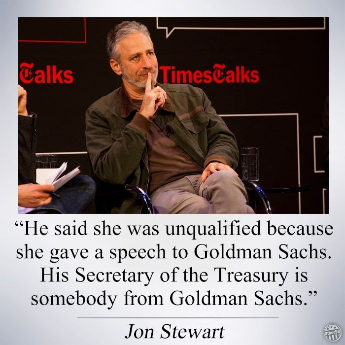 Trump claimed HRC was unqualified because she gave a speech to Goldman Sachs,  so he picks a Secretary of Treasury formerly of Goldman Sachs.  Drain the swamp?