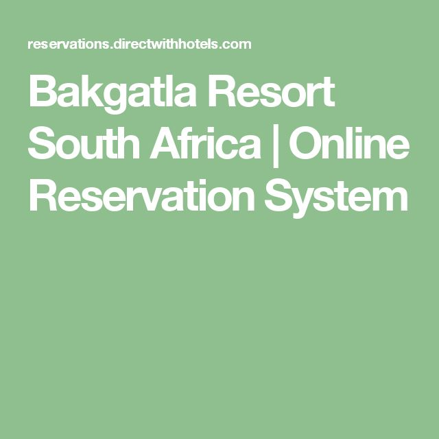Bakgatla Resort South Africa | Online Reservation System