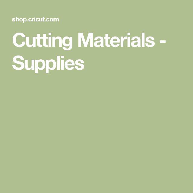 Cutting Materials - Supplies