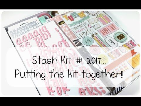 Stash Kit #1 2017 - Putting the Kit Together...