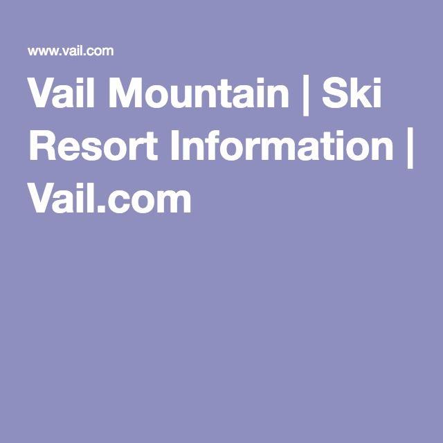 Vail Mountain   Ski Resort Information   Vail.com