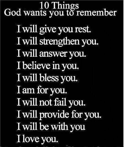 10 Things God wants you to remember.