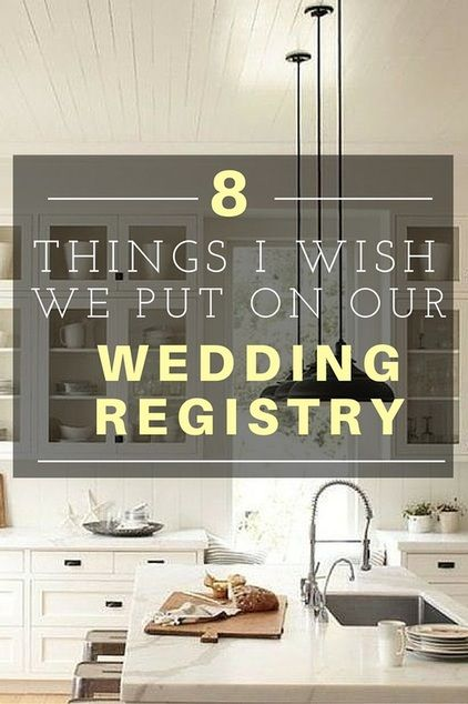 Things i wish i had put on our wedding registry wedding for Things to put on a wedding registry