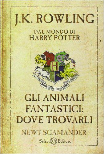 Il libro sul quale studiano i maghi e le streghe buone di Hogwarts. E' su questo libro che la Warner Bros Inglese ha realizzato il primo film della nuova trilogia, in uscita il 17 novembre 2016. Non perdetevelo!