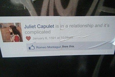 If Romeo and Juliet had Facebook ...