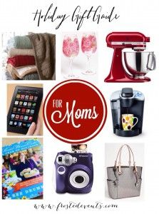 Holiday Gift Guide for Moms www.frostedevents.com   Top Christmas Presents to Give Mom  #christmas