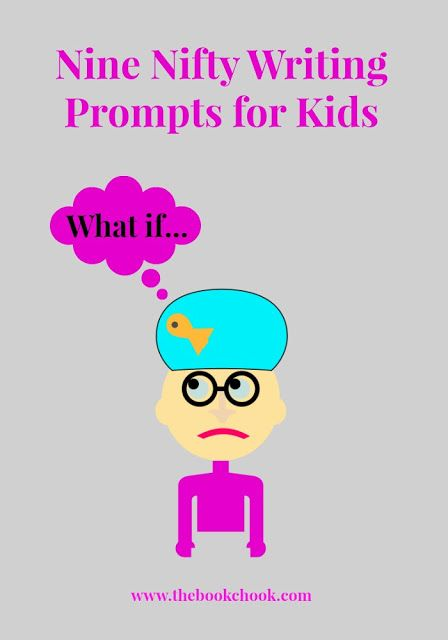 Nine Nifty Writing Prompts for Kids