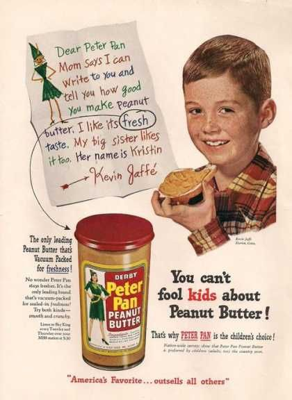 Peter Pan peanut butter ad 1951... whatever happened to Peter Pan peanut butter?