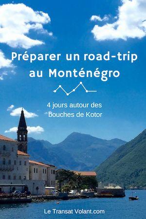 Itinéraire et conseils pour préparer un road-trip au sud du Monténégro.