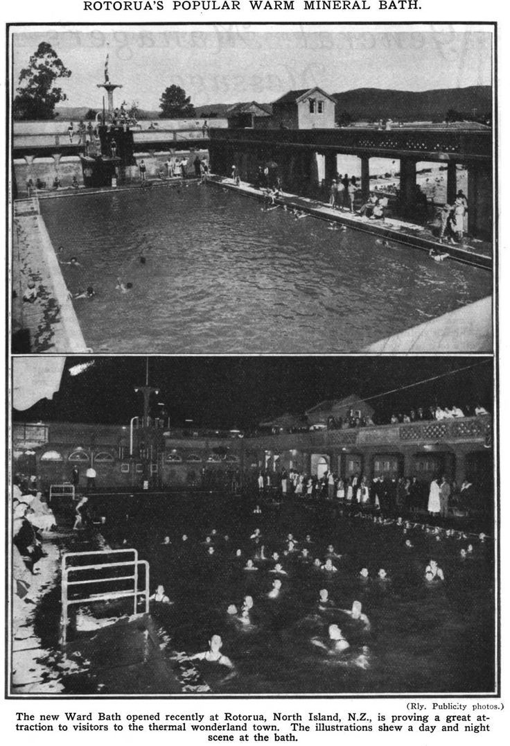 The Ward Baths were popular day and night when these photos were taken in 1933. Still a favourite spot for Rotorua families.