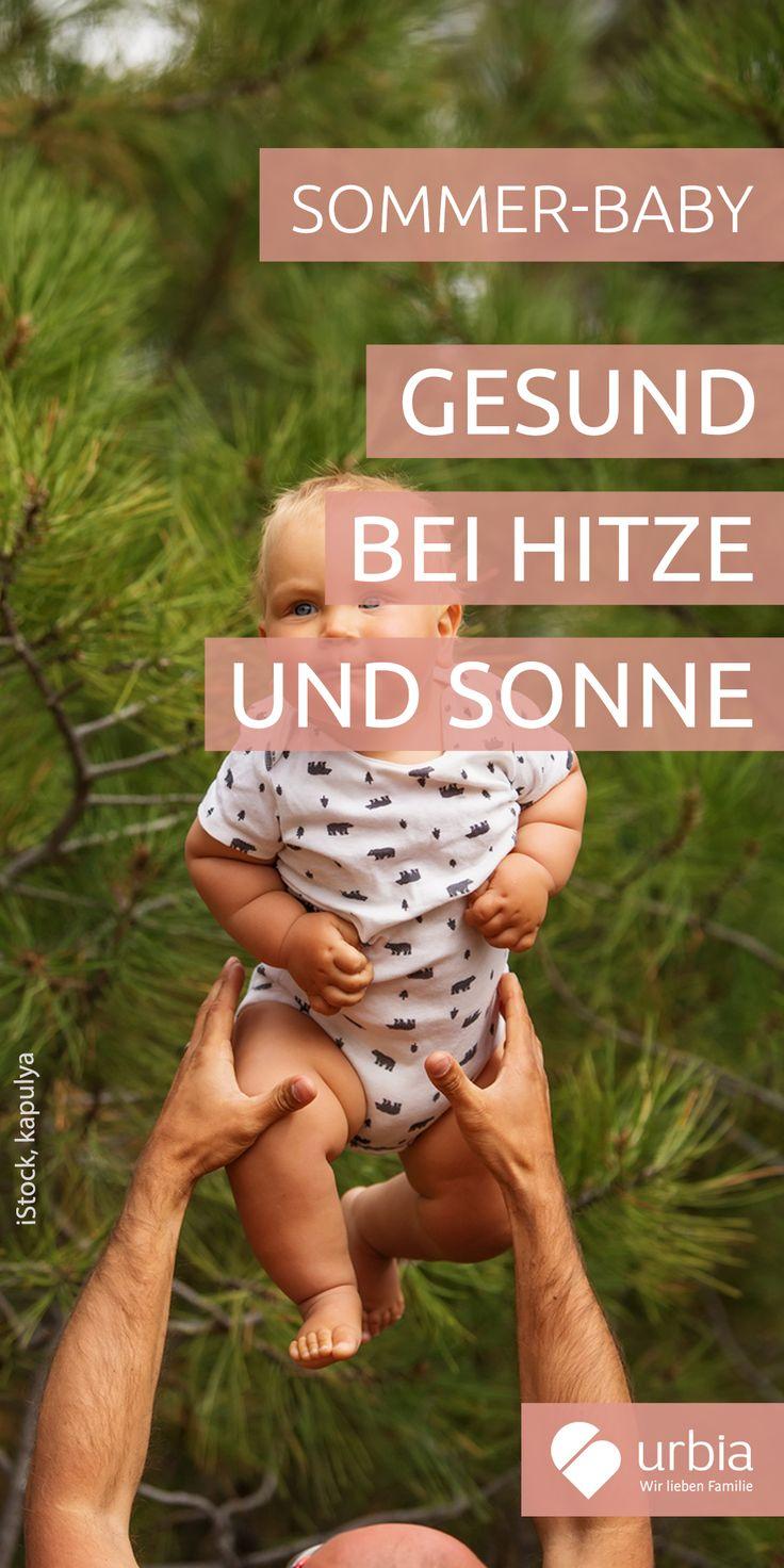Sommerbaby: Gesund bei Hitze und Sonne   – Der Sommer ist da!