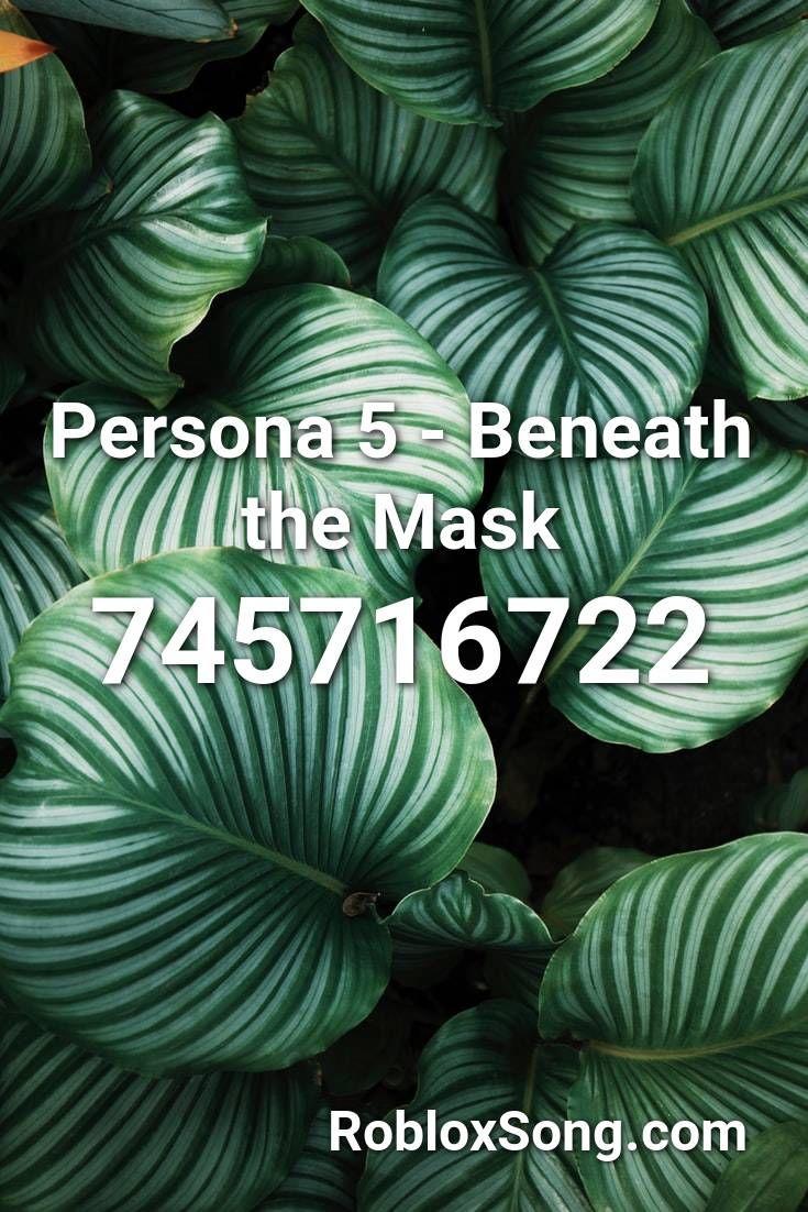 Persona 5 Beneath The Mask Roblox Id Roblox Music Codes In