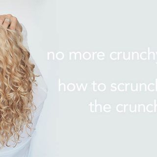 how to scrunch out the crunch in curly hair