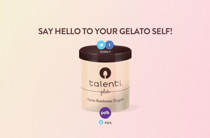 Which Gelato Flavor are You? PSFK is a Cocoa Rambutan Tangelo - http://www.psfk.com/2015/07/talenti-gelato-flavor-social-media-flavors.html
