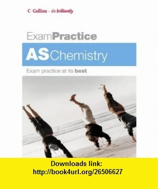 As Chemistry (Exam Practice S.) (9780007194889) George Facer , ISBN-10: 0007194889  , ISBN-13: 978-0007194889 ,  , tutorials , pdf , ebook , torrent , downloads , rapidshare , filesonic , hotfile , megaupload , fileserve