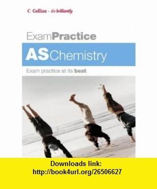 As Chemistry (Exam Practice S.) (9780007194889) George Facer , ISBN-10: 0007194889  , ISBN-13: 978-0007194889 ,  , tutorials , pdf , ebook , torrent , downloads , rapidshare , filesonic , hotfile , megaupload , fileserve