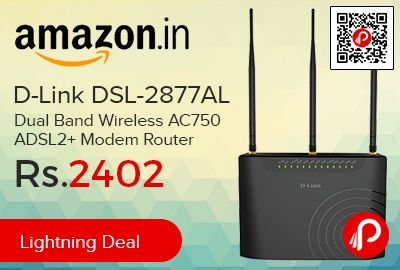 Amazon #LightningDeal is offering 43% off on D-Link DSL-2877AL Dual Band Wireless AC750 ADSL2+ Modem Router at Rs.2402 Only. 802.11AC wireless router delivers blazing fast wireless connectivity with increased range and reliability,   http://www.paisebachaoindia.com/d-link-dsl-2877al-dual-band-wireless-ac750-adsl2-modem-router-at-rs-2402-only-amazon/