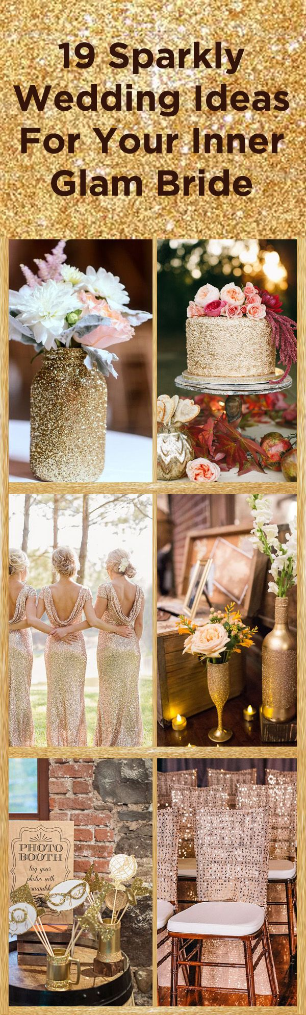Dazzle on your wedding day with these incredible sparkly wedding ideas sure to please your inner glam bride!