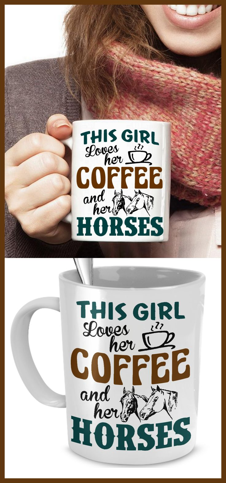 This girl loves her coffee and her horses!   Any horse owner will love this mug. Click the pic to purchase!