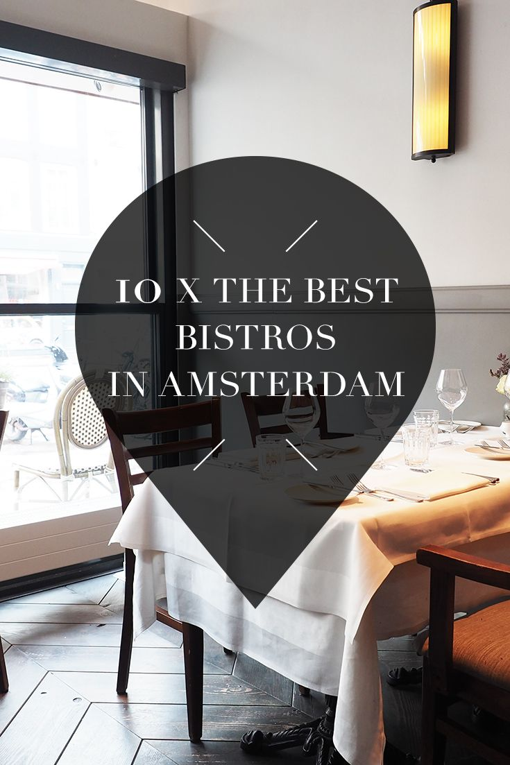 "Want to know where the best bistros in Amsterdam are? Read the list with tips on travel blog http://www.yourlittleblackbook.me and visit the bistros yourself and try the tasty food! Planning a trip to Amsterdam? Check http://www.yourlittleblackbook.me/ & download ""The Amsterdam City Guide app"" for Android & iOs with over 550 hotspots: https://itunes.apple.com/us/app/amsterdam-cityguide-yourlbb/id1066913884?mt=8 or https://play.google.com/store/apps/details?id=com.app.r3914JB"