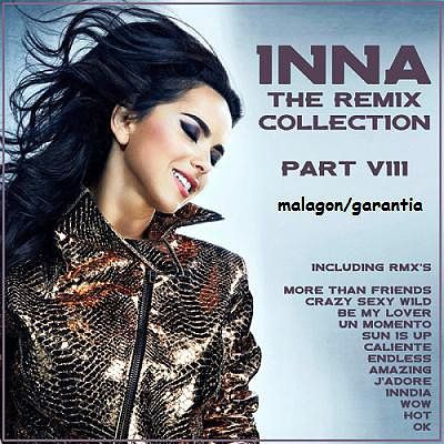 descarga Inna - The Remix Collection. Part 8 ~ Descargar pack remix de musica gratis | La Maleta DJ gratis online