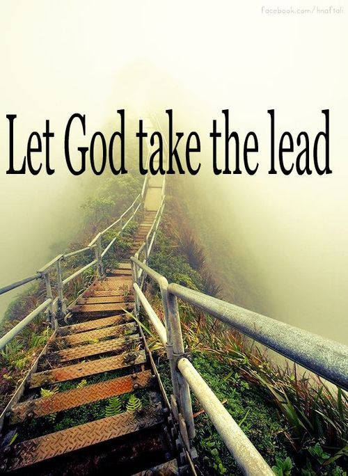 Let God take the lead