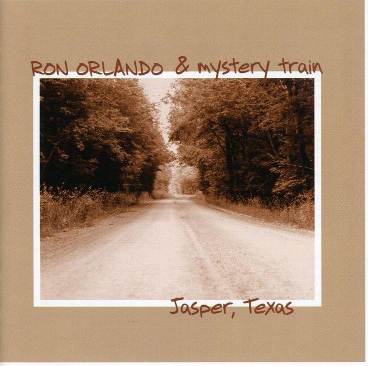 Ron & Mystery Train Orlando - Jasper Texas