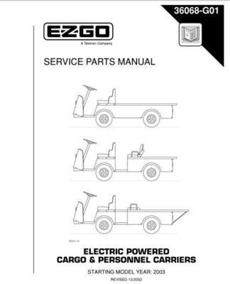 Ezgo 36068g01 2003 service parts manual for e z go electric powered ezgo 36068g01 2003 service parts manual for e z go electric powered cargo and personnel carriers by ezgo 6850 used for 2003 electric powered publicscrutiny Image collections