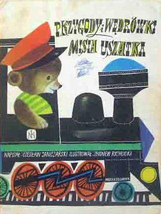 Przygody i Wedrowki - Misia Uszatka :Zbigniew Rychlicki http://twin-rabbit.com/?pid=77737540
