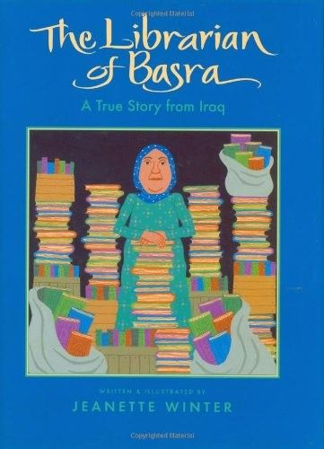 """""""The Librarian of Basra: a true story from Iraq"""", by Jeanette Winter - challenged for promoting a religion that is not Christianity, and for being """"too violent for children""""."""