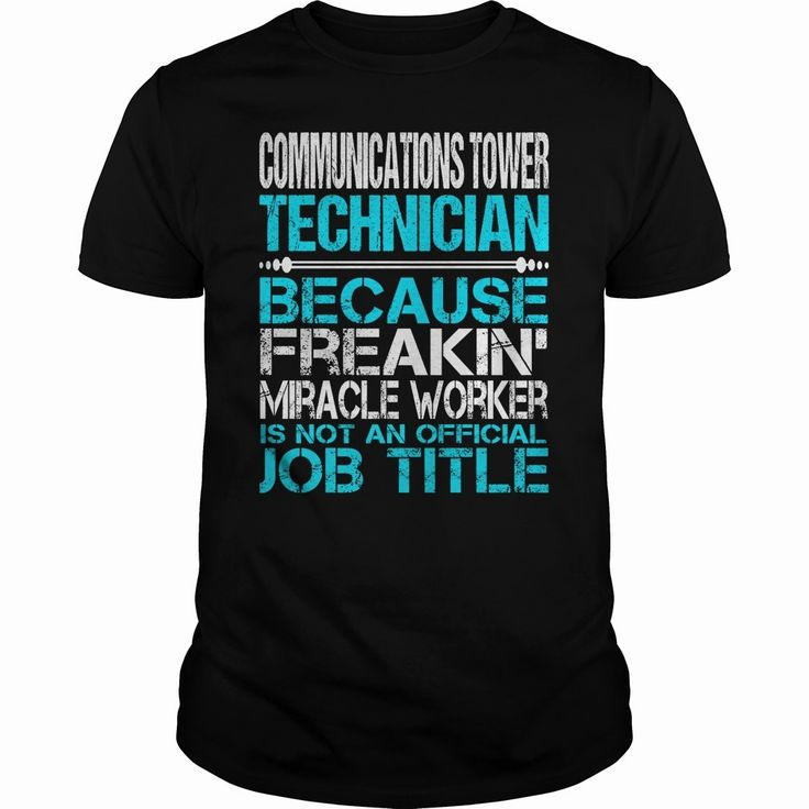 Awesome Tee For Communications Tower Technician