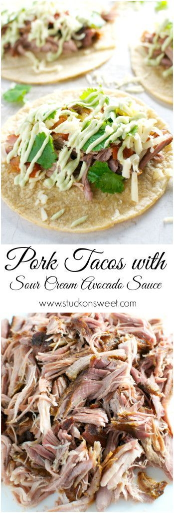 Pork Tacos with Sour Cream Avocado Sauce. I love making this slow cooker recipe during the week for dinner! | www.stuckonsweet.com