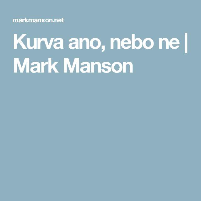 Kurva ano, nebo ne   Mark Manson