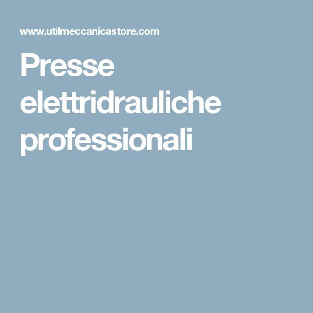 Presse elettridrauliche professionali