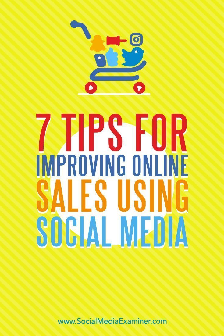 best ideas about s process marketing 7 tips for improving online s using social media social media examiner