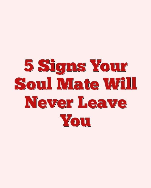 Soul mate attraction signs