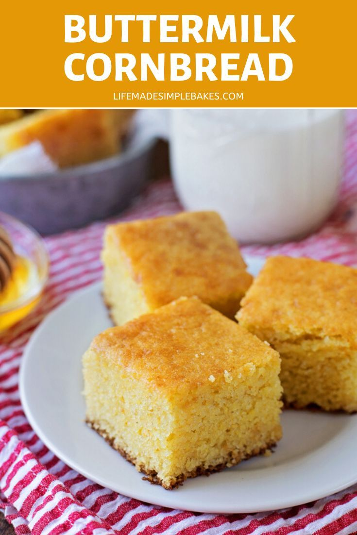 The Best Buttermilk Cornbread Life Made Simple Recipe Buttermilk Cornbread Honey Cornbread Corn Bread Recipe