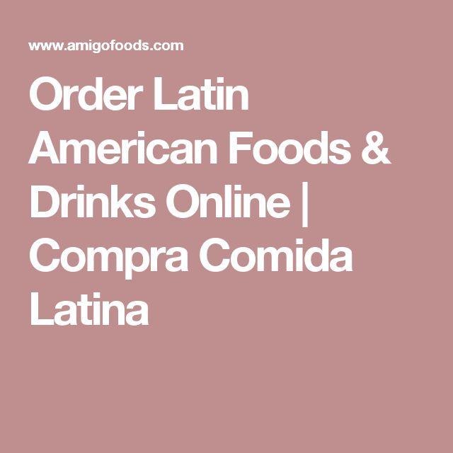 Order Latin American Foods & Drinks Online | Compra Comida Latina