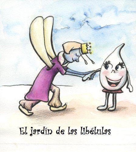 El jardín de las libélulas (Cuentos de Pueblo Chico) (Spanish Edition) by Lady Diana Castillo, http://www.amazon.com/gp/product/B00A6BFDUU/ref=cm_sw_r_pi_alp_kA4Rqb1VVZVSN