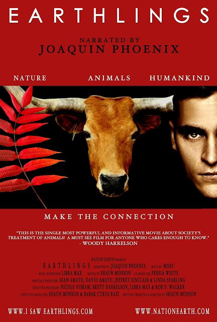 """Unbelievable film I think everyone should watch. Undiscovers the things we turn our heads from- exposing farm factories, to zoos, and medial experiments on animals. EARTHLINGS, insight into the Meat Industry. A documentary free to watch online, the film """"Meet Your Meat"""" is also a good one too."""