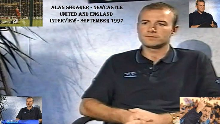 ALAN SHEARER - NEWCASTLE UNITED FC AND ENGLAND - INTERVIEW SEPTEMBER 1997 - WITH RAY STUBBS - YouTube
