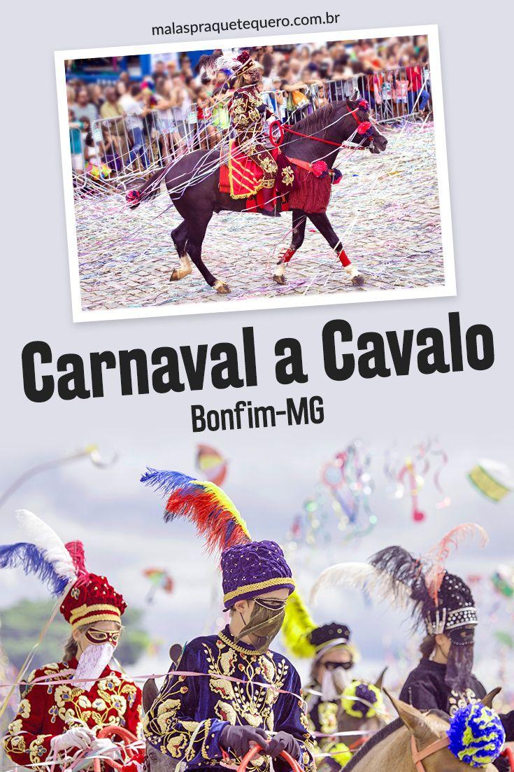 Carnaval A Cavalo Conheca A Tradicao Da Cidade De Bonfim