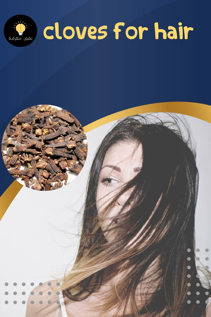Effective Diy Recipes Using Cloves For Healthy Body Skin And Hair In 2021 Hair Thickening Thick Hair Styles Fall Hair