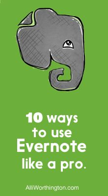 "Have you heard of Evernote and wondered how it could help you get organized? Check this out- ""10 ways to use evernote like a pro"" from AlliWorthington.com"