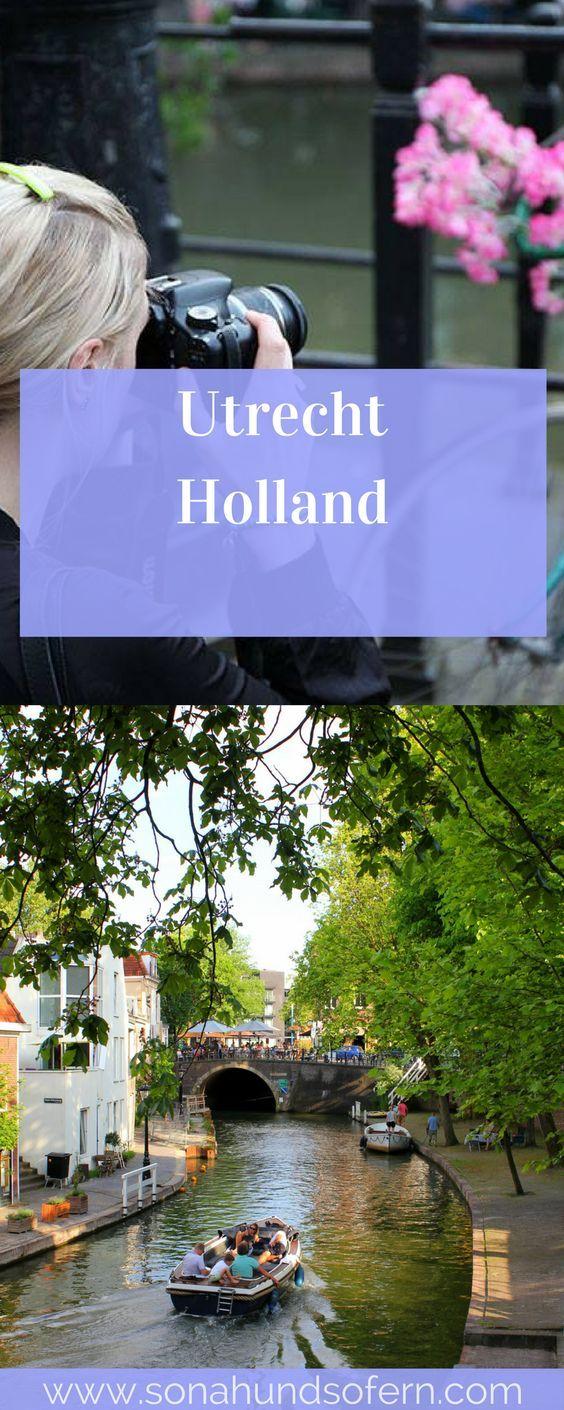 Eine der schönsten Städte in Holland, Utrecht, in Bildern und mit vielen Tipps