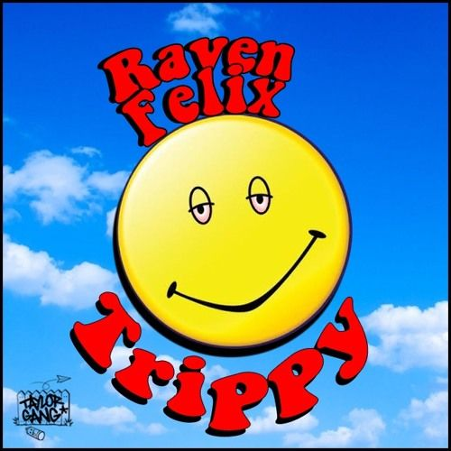 Raven Felix - Trippy (Prod by Descent) by Raven Felix Music | Free Listening on SoundCloud