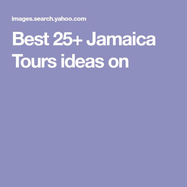 Best 25+ Jamaica Tours ideas on