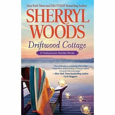 Driftwood Cottage Chesapeake Shores  - Woods, Sherryl - Paperback #Mira