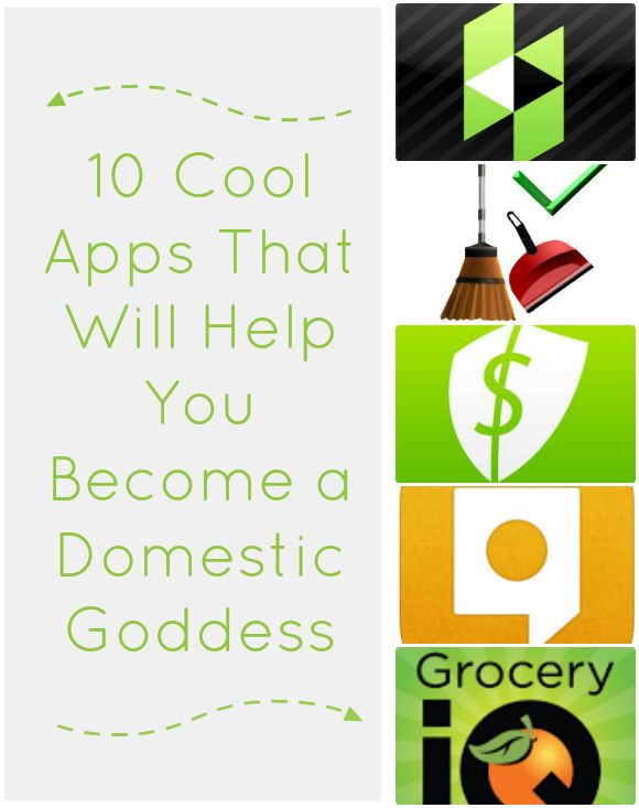 10 Apps That Will Help You Become a Domestic Goddess #apps #tech #organization