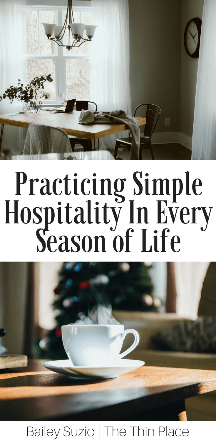 Hospitality Isn't An Option, It's A Command: 5 Ways to Practice Hospitality - The Thin Place